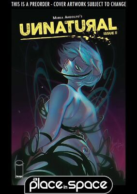 (Wk28) Unnatural #11A - Preorder 10Th Jul