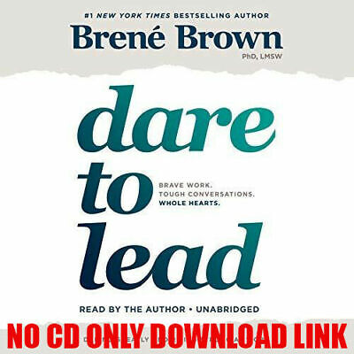 Dare to Lead: Brave Work. Tough Conversations. Whole Hearts by Brené (Audiobook)
