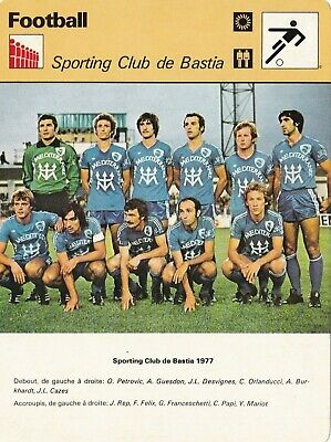 FOOTBALL carte fiche photo équipe SPORTING CLUB DE BASTIA 1977