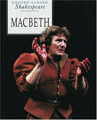 Macbeth (Oxford School Shakespeare) by Shakespeare, William, Acceptable Used Boo