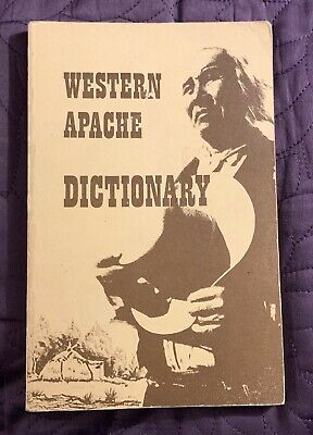 Western Apache Dictionary   White Mountain Tribe  1972  Edgar Perry  Signed
