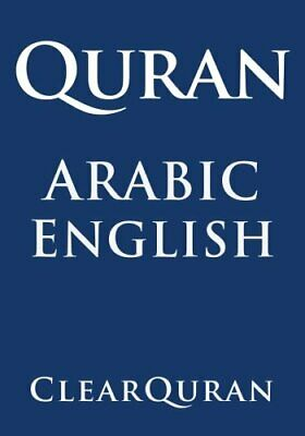 Quran: Arabic and English in Parallel Talal Itani ClearQuran 418 pages Broche