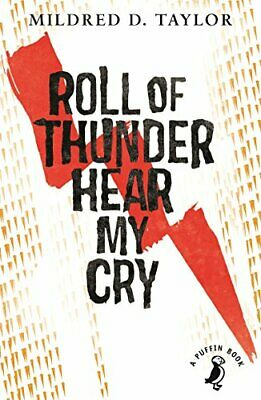 Roll of Thunder, Hear My Cry Mildred Taylor Puffin Re-issue Taylor, Mildred