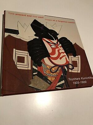 Time Present And Time Past, Images Of A Forgotten Master Toyohara kunichika
