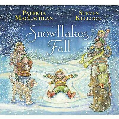 Snowflakes Fall by Patricia MacLachlan (English) Hardcover Book Free Shipping!