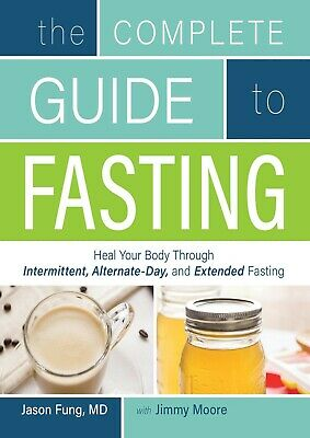 The Complete Guide to Fasting 2016 by Dr. Jason Fung (E-B0K&AUDI0||E-MAILED)