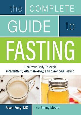 The Complete Guide to Fasting 2016 by Dr. Jason Fung (E-B00K&AUDI0||E-MAILED)