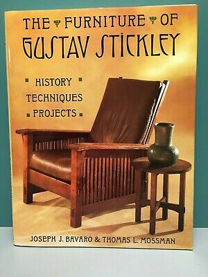 """The Furniture of Gustav Stickley: History, Techniques, Projects"" 1st/1st HC/DJ"