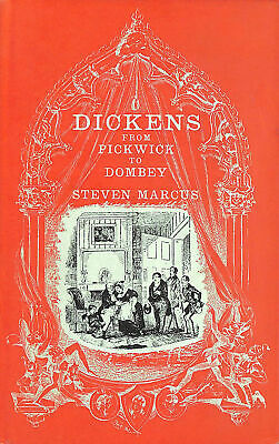 Dickens: From Pickwick to Dombey by Marcus, Steven