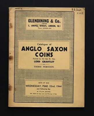 Catalogue of Anglo-Saxon Coins formed by Lord Grantley 1944