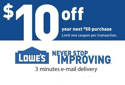 One $10 off $50 Lowes Printable 1Coupons Instore & Online Fast Delivery