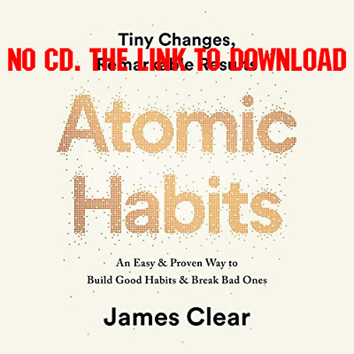 Atomic Habits:Tiny Changes, Remarkable Result by James Clear {AUDIOBOOK}
