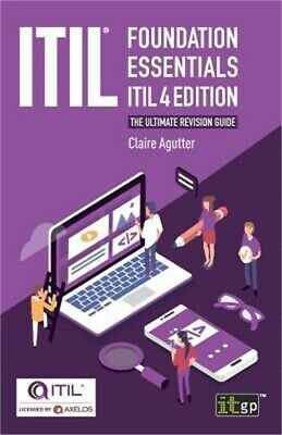 ITIL(R) Foundation Essentials ITIL 4 Edition: The ultimate revision guide (Paper