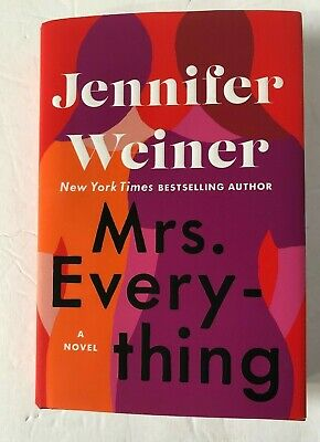 Mrs. Everything: A Novel by Jennifer Weiner Hardcover