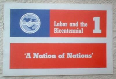 1970's AMERICAN ISSUES FORUM LABOR & the BICENTENNIAL PAMPHLET ~ AFL CIO UNION