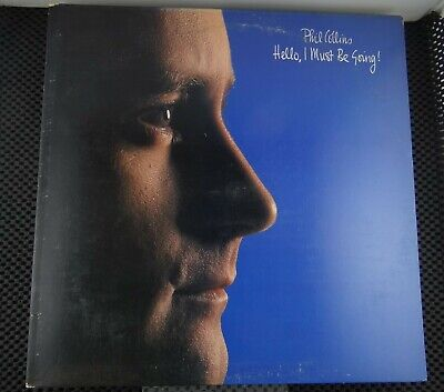 Phil Collins – Hello, I Must Be Going (Atlantic – 7800351)