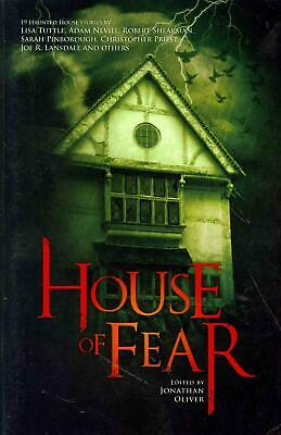 House of Fear: An Anthology of Haunted House Stories by Jon Oliver (English) Pap