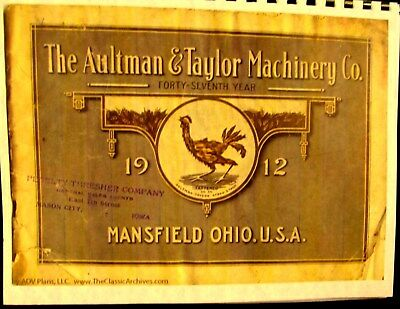 1912 The Aultman And Taylor Machinery Co.Sales catalog Fully Illustrated 57 pgs