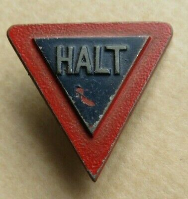 Road  Traffic  Sign  <>  ' Halt '  <>  Old  Badge