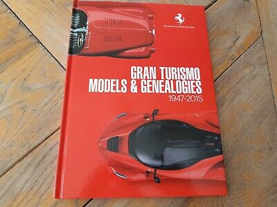 The Official FERRARI MAGAZINE BOOK GRAN TURISMO MODELS and GENEALOGIES 1947-2015