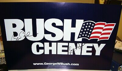 George W. & Laura Bush Autographed Presidential Campaign Sign Poster
