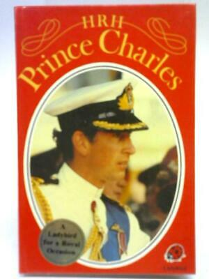 "1981 1ST EDITION /""HRH PRINCE CHARLES/"" LADYBIRD BOOK WITH PEN WRITING! 50p NET"