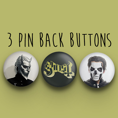 Ghost BC Button Pack Papa Emeritus Nameless Ghoul 3 Pin Back Buttons 1.25 inches