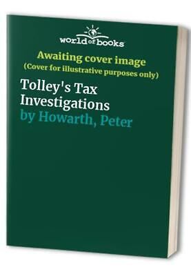 Tolley's Tax Investigations by Howarth, Peter Paperback Book The Fast Free