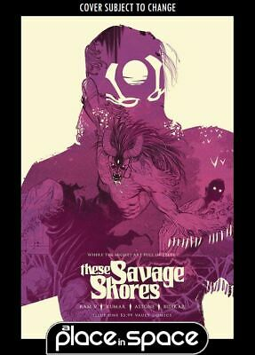 These Savage Shores #1 - 4Th Printing (Wk21)