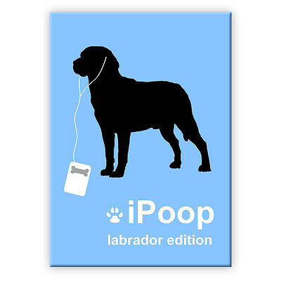 LABRADOR RETRIEVER iPoop FRIDGE MAGNET New DOG FUNNY