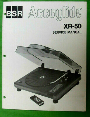 Service Manual For Bsr Accuglide Turntable Xr-50 Original Not A Copy 26 Pages