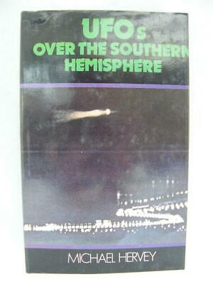 UFOs Over The Southern Hemisphere - Michael Hervey - Hardcover