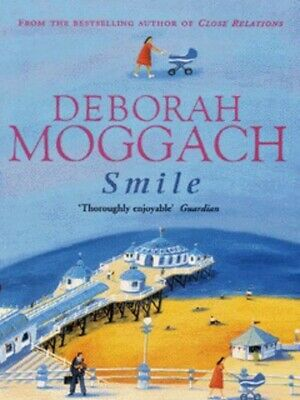 Smile and other stories by Deborah Moggach (Paperback / softback)