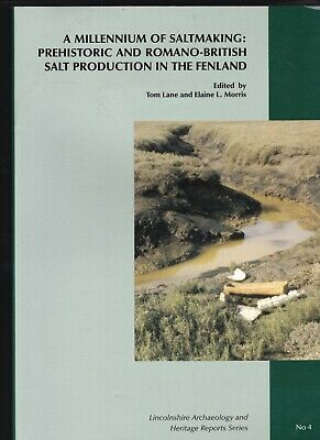 Prehistoric and Romano - British salt production in Fenland  Roman Lincolnshire