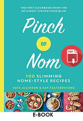 Pinch of Nom 100 Cookbook Slimming Home-style Recipes PDF