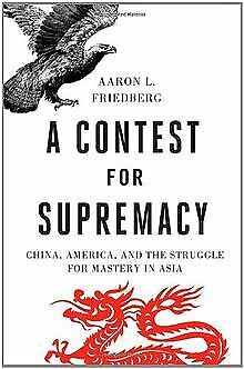 A Contest for Supremacy: China, America, and the St... | Buch | Zustand sehr gut