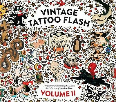 Vintage Tattoo Flash : 100 Years of Traditional Tattoos from the Collection o...