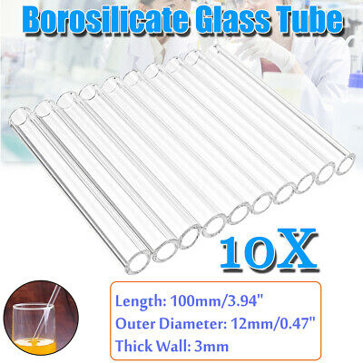 10Pcs 100mm OD 12mm 3mm Thick Wall Borosilicate Glass Tube Pyrex Blowing