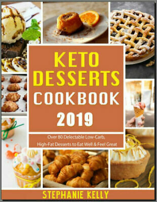 Keto Desserts Cookbook 2019 – Over 80 Delectable Low-Car PDF EB00k Fast Delivery