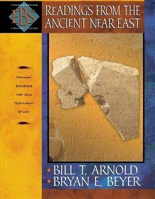 Readings from the Ancient Near East: Primary Sources for Old Testament Study (En