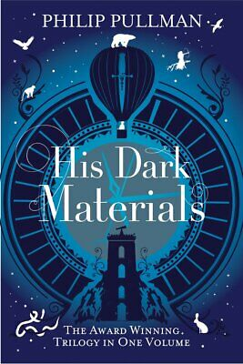 His Dark Materials  The award winning trilogy in one volume by Philip Pullman