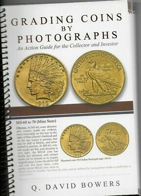 Grading Coins By Photographs An Action Guide For The Collector & Investor Spiral