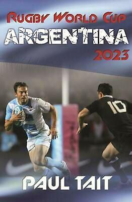 Rugby World Cup Argentina 2023 by Paul Tait (English) Paperback Book Free Shippi