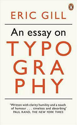 AN ESSAY ON Typography (Penguin Modern Classics) by Gill