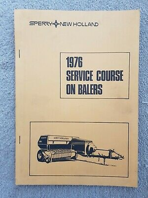 New Holland Hayliner 286 370 376 Baler Service Course Notes 1976