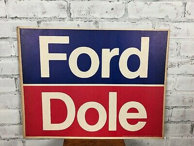 Vintage Ford Dole Presidential Campaign Sign Cardboard Political Poster