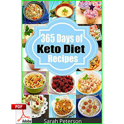 Ketogenic Diet: 365 Days of Keto, Low-Carb Recipes for Rapid Weight Loss [P.D.F]