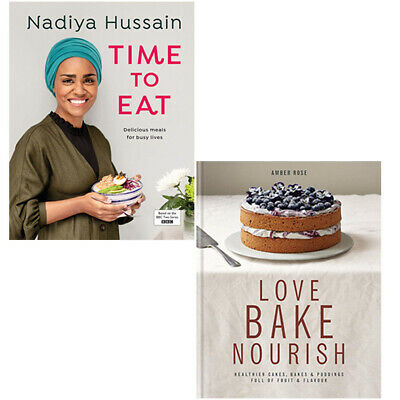 Time to Eat,Love, Bake, Nourish 2 Books Collection Set Hardback NEW