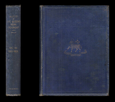 Wylly HISTORY of the QUEEN'S ROYAL REGIMENT, Vol. VII 1905-1923, Gallipoli SOMME