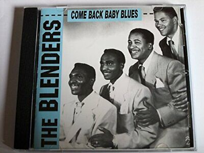 The Blenders - Come Back Baby Blues (UK Import) - The Blenders CD 1OVG The Fast